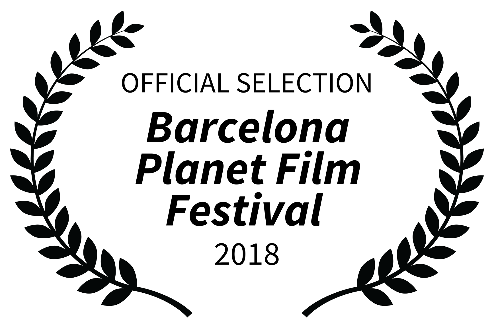 OFFICIAL SELECTION - Barcelona Planet Film Festival - 2018