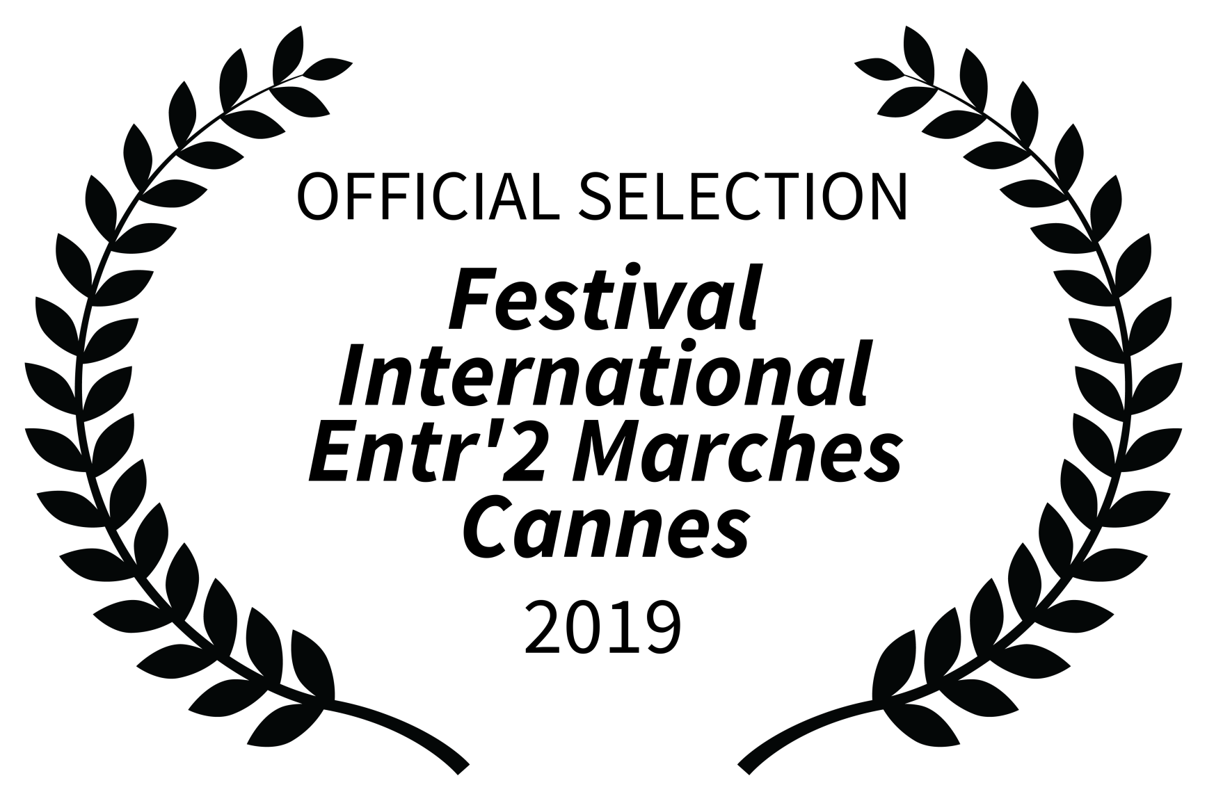 OFFICIAL SELECTION - Festival International Entr2 Marches Cannes - 2019