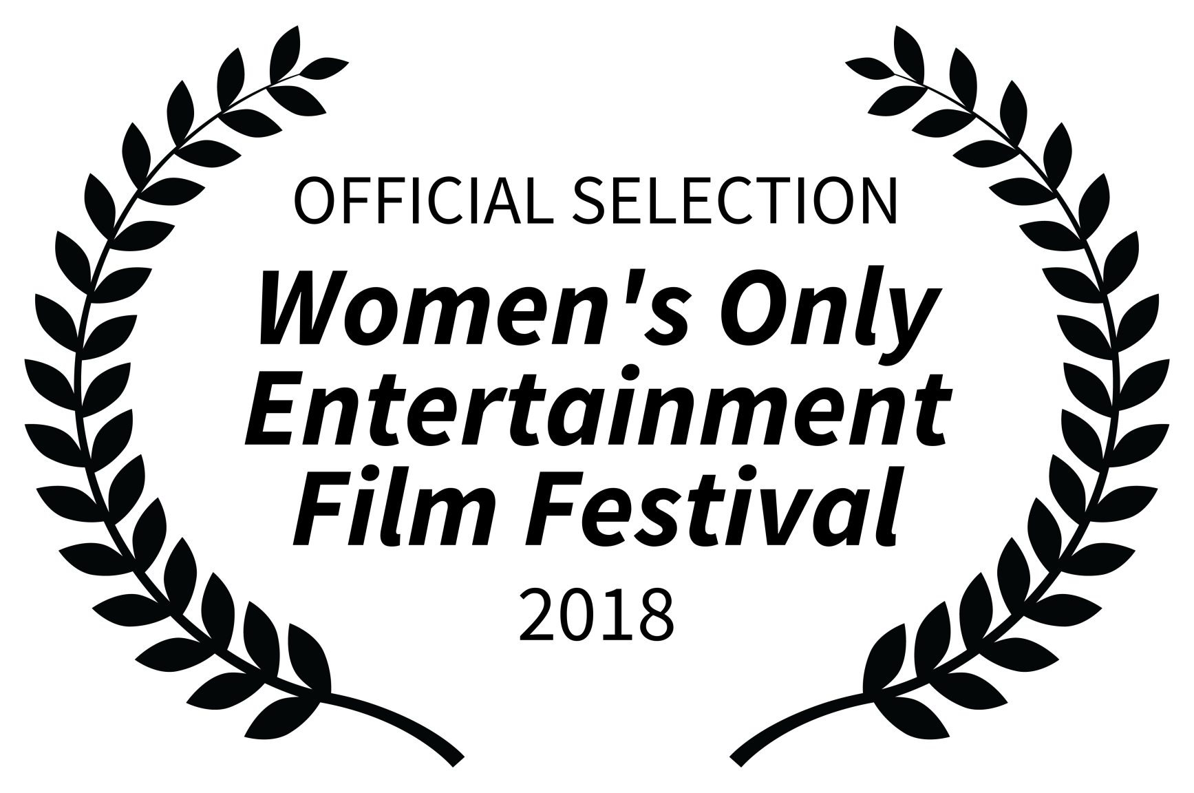 OFFICIAL SELECTION - Womens Only Entertainment Film Festival - 2018